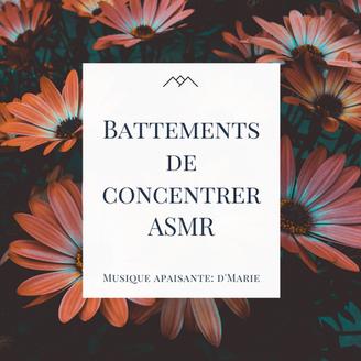 Battements de concentration ASMR