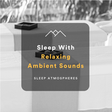 Sleep With Relaxing Ambient Sounds