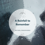 A Rainfall to Remember