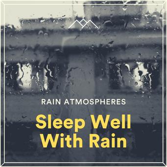 Sleep Well With Rain