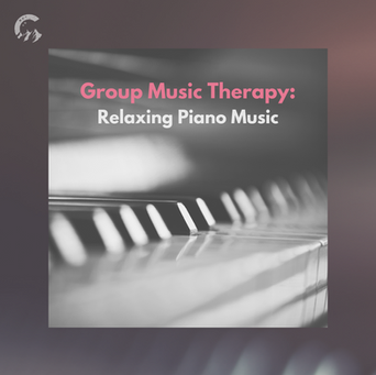 Group Music Therapy: Relaxing Piano Music