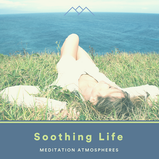 Soothing Life