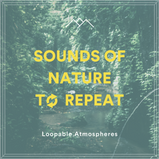 Sounds Of Nature To Repeat