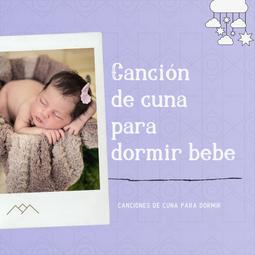 Canción de cuna para dormir bebe
