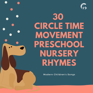 30 Circle Time Movement Preschool Nursery Rhymes