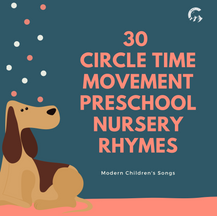30 Circle Time Movement Preschool Nursery Rhymes