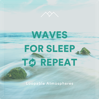 Waves For Sleep To Repeat