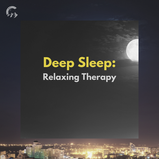 Deep Sleep: Relaxing Therapy