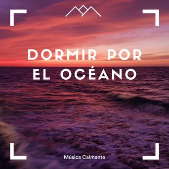 Dormir por el océano