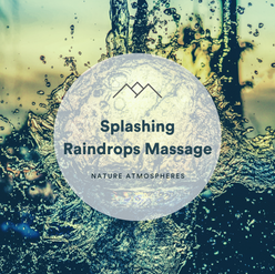 Splashing Raindrops Massage