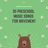 30 Preschool Music Songs for Movement