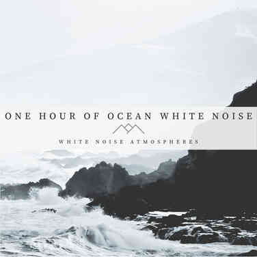 One Hour of Ocean White Noise