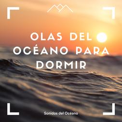 Olas del océano para dormir