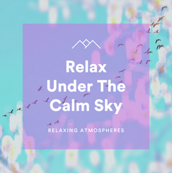 Relax Under The Calm Sky