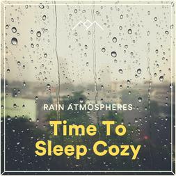 Time To Sleep Cozy