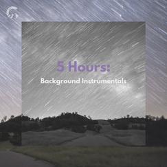 5 Hours: Background Instrumentals