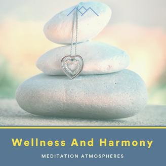 Wellness And Harmony
