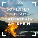 Schlafen Sie am Lagerfeuer am Rhein