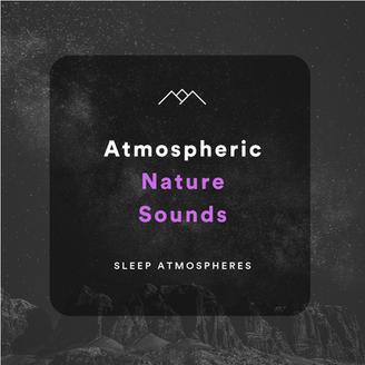 Atmospheric Nature Sounds