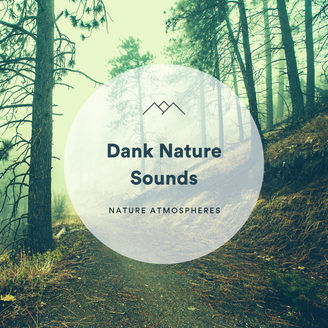 Dank Nature Sounds