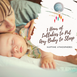1 Hour of Lullabies to Put Any Baby to Sleep