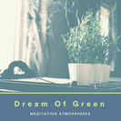 Dream Of Green