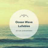 Ocean Wave Lullabies