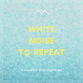 White Noise To Repeat