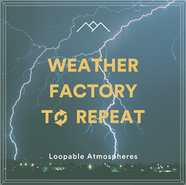 Weather Factory To Repeat