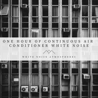 One Hour of Continuous Air Conditioner White Noise