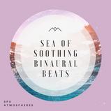 Sea Of Soothing Binaural Beats