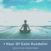 1 Hour Of Calm Kundalini