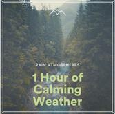 1 Hour of Calming Weather