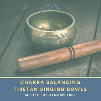 Chakra Balancing Tibetan Singing Bowls