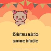 35 Guitarra acústica canciones infantiles