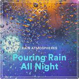 Pouring Rain All Night