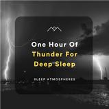 1 Hour Of Thunder For Deep Sleep