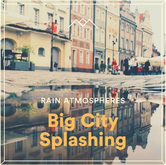 Big City Splashing