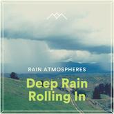 Deep Rain Rolling In