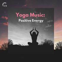 Yoga Music Positive Energy