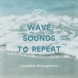 Wave Sounds To Repeat
