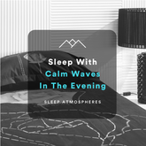 Sleep With Calm Waves In The Evening