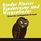 Kinder Klavier Kinderreime und Wiegenlieder