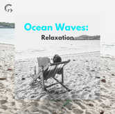 Ocean Waves: Relaxation