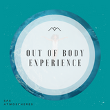 Out Of Body Experience