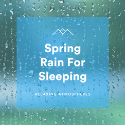 Spring Rain For Sleeping