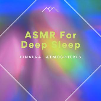 ASMR For Deep Sleep