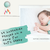 37 Lullabies Played on a Harp for Soft Sleep
