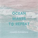Ocean Waves To Repeat