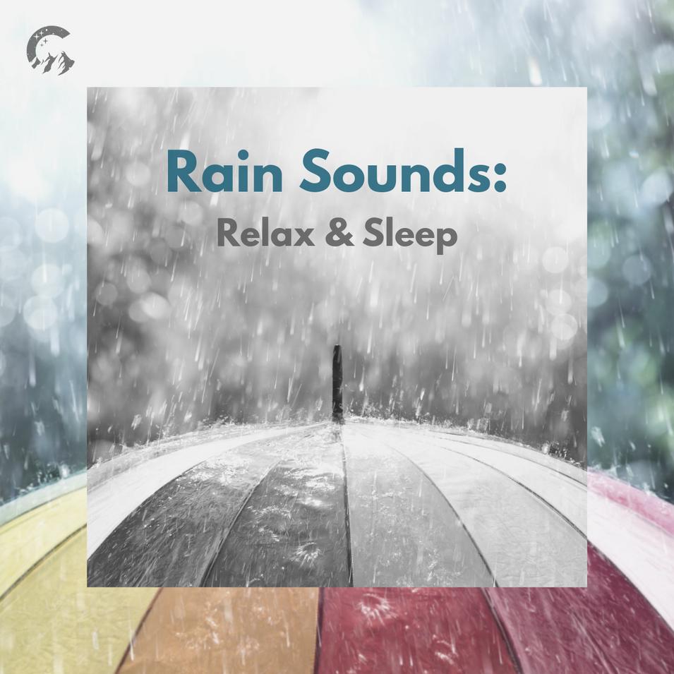 Rain Sounds: Relax & Sleep
